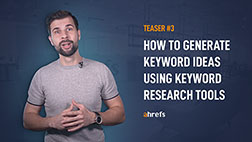 How to generate keyword ideas using keyword research tools