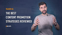 The best content promotion strategies reviewed